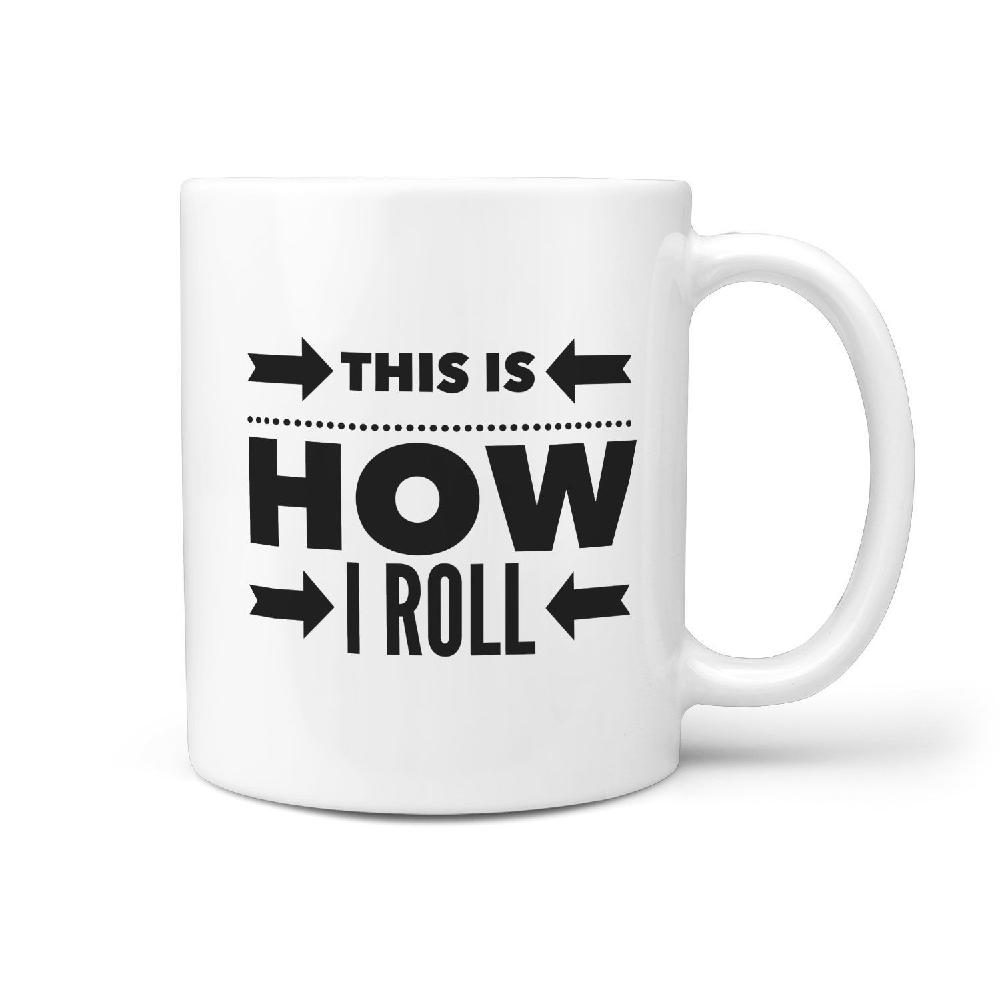 This is How I Roll - Coffee Mug for Skateboarder Longboarder - Longboards USA