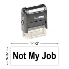 NOT MY JOB Stamp