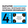 Maximum Occupancy of 4 Elevator Sign