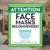 Face Masks Recommended Sign