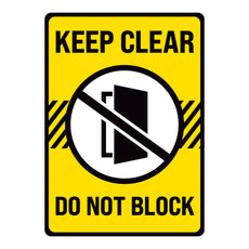 Keep Clear Do Not Block Door Warehouse Safety Sign