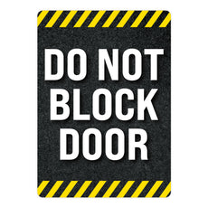 Do Not Block Door Warehouse Safety Sign