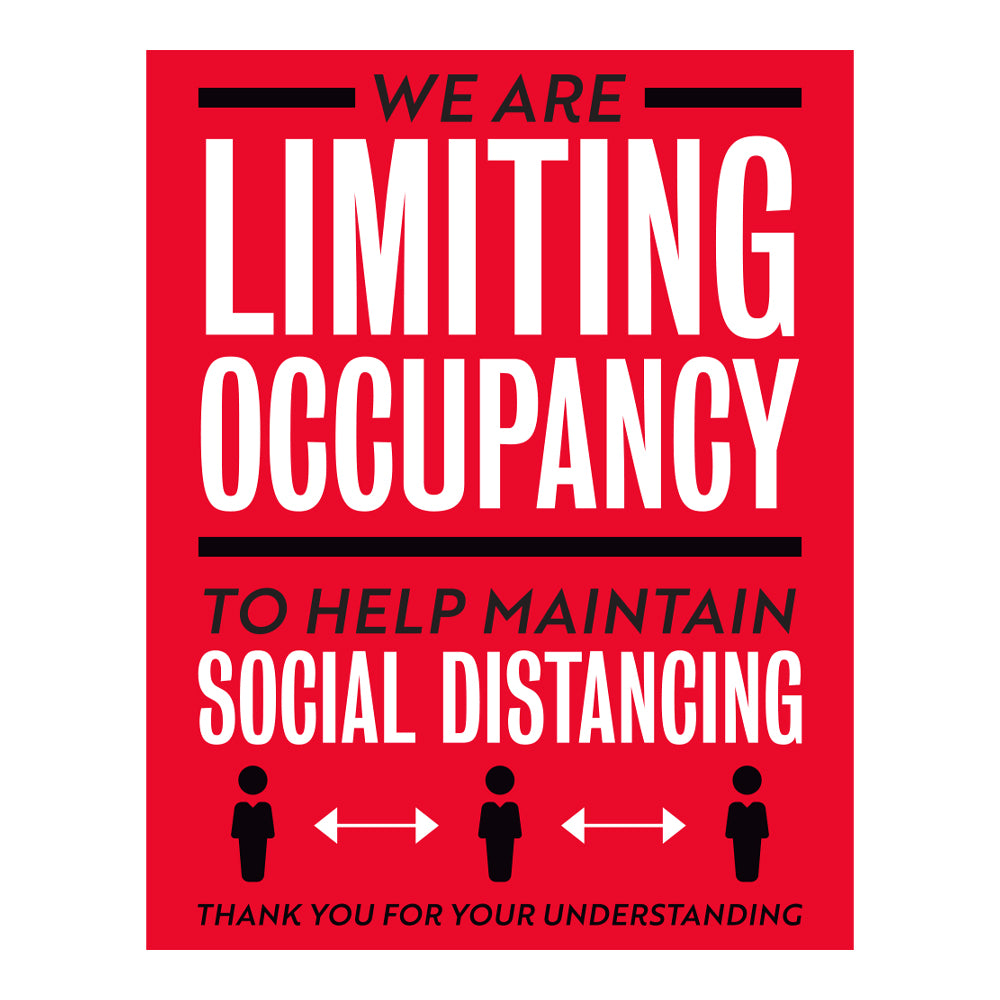 We Are Limiting Occupancy To Maintain Decal