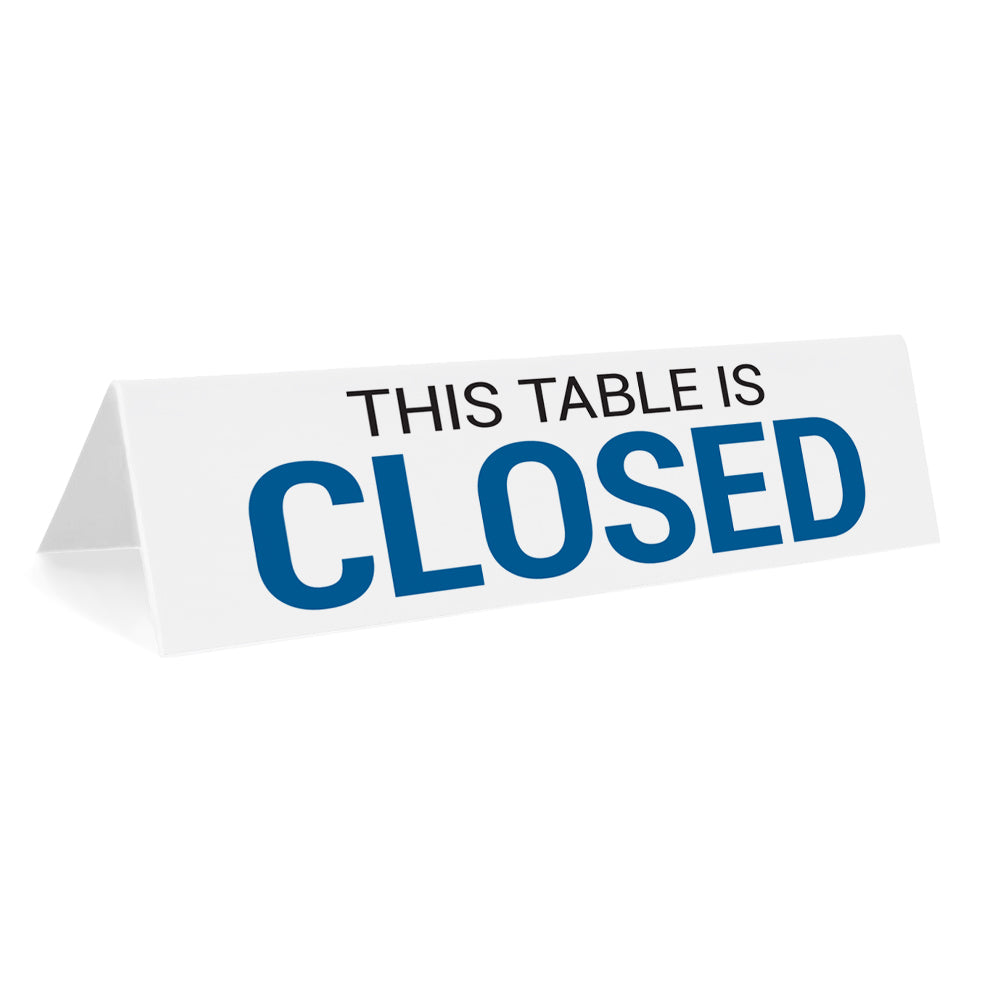 This Table Is Closed Tabletop Sign