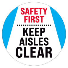 Safety First Keep Aisles Clear Floor Decal