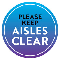 Please Keep Aisles Clear Floor Decal