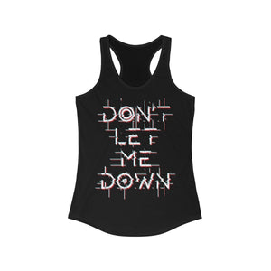 Don't Let Me Down Racerback Tank Top - WELLNESS HEAVENS