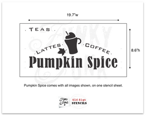 Pumpkin Spice Latte Stencil By Funky Junk Old Sign Stencils