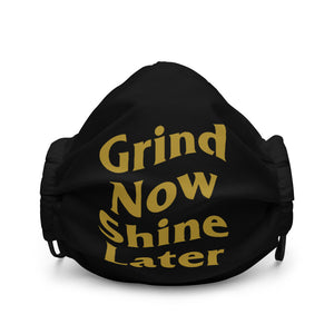 Grind Now Shine Later Face Mask - coramdeoapparel