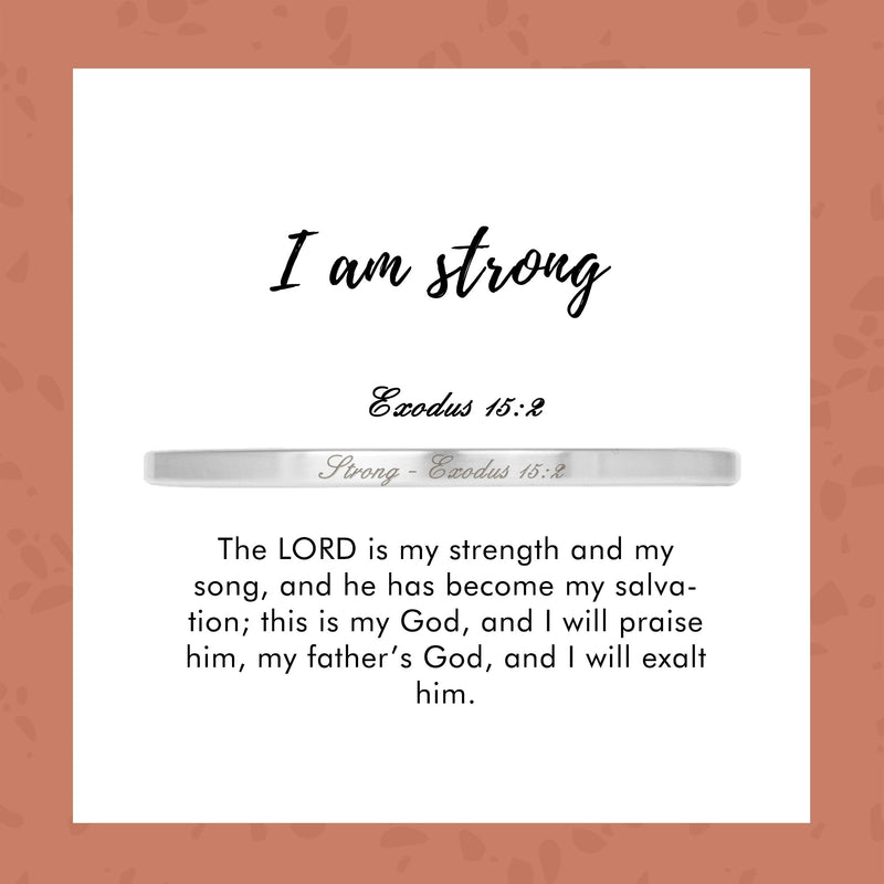 Strong - Exodus 15:2 - Today & Me