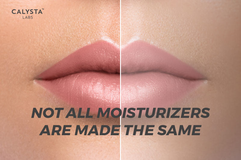 Not All Moisturizers are Made the Same