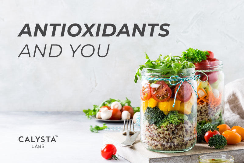 Antioxidants and You