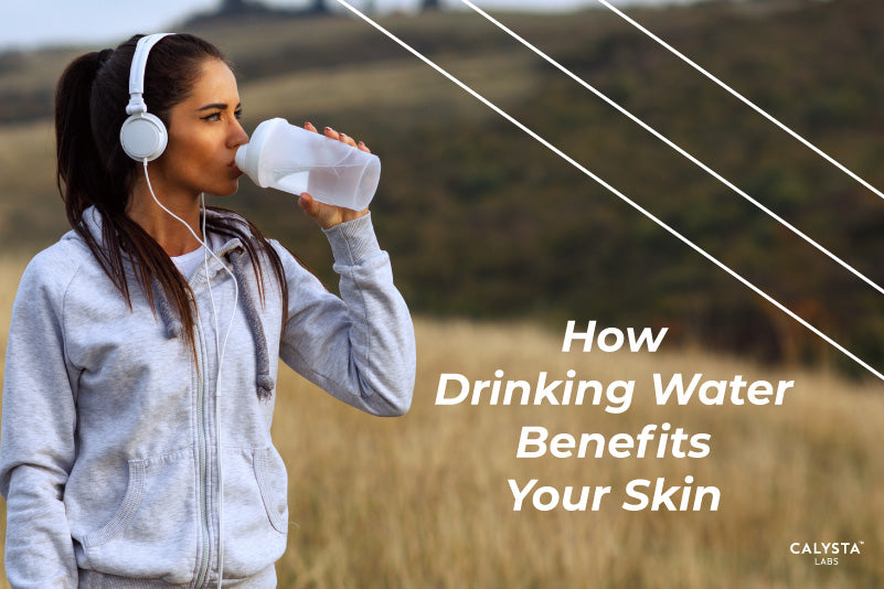 How Drinking Water Benefits Your Skin