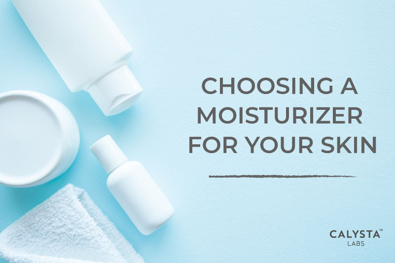 Choosing a Moisturizer For Your Skin