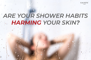 Are Your Shower Habits Harming Your Skin?
