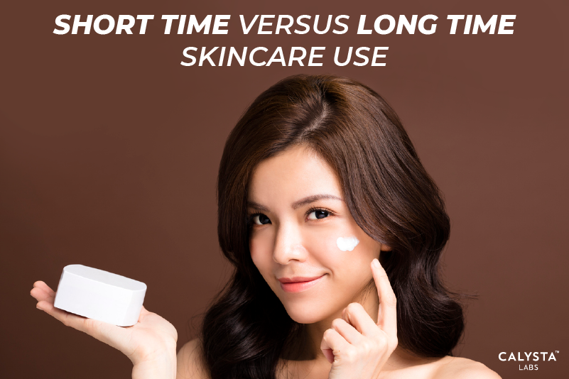 Short Time Versus Long Time Skincare Use