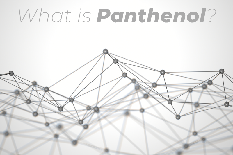 What is Panthenol?