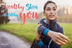 Healthy Skin Starts With a Healthy You