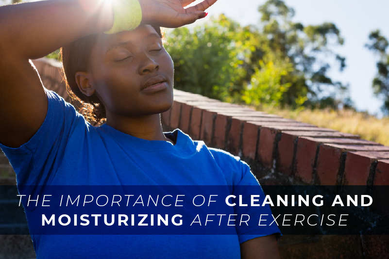 The Importance of Cleaning and Moisturizing After Exercise