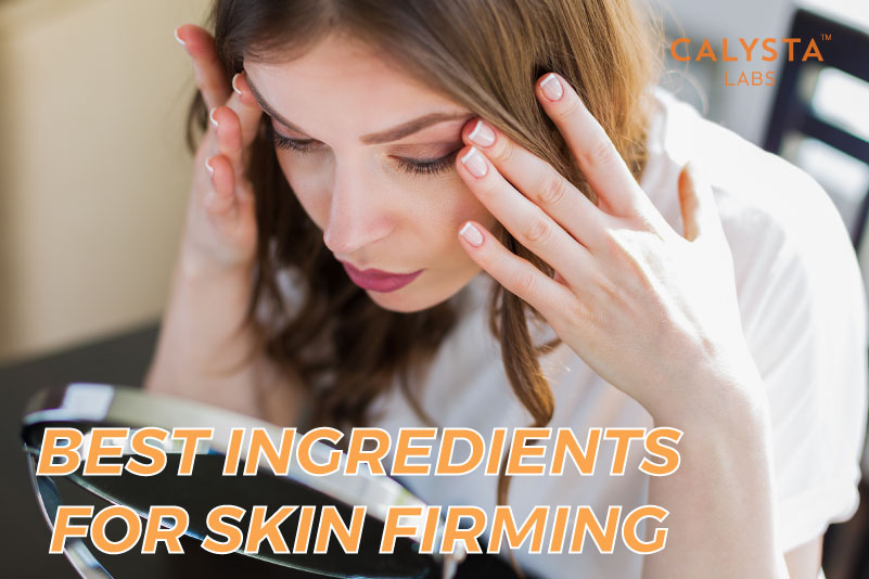 Best Ingredients For Skin Firming