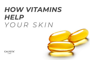 How Vitamins Help Your Skin