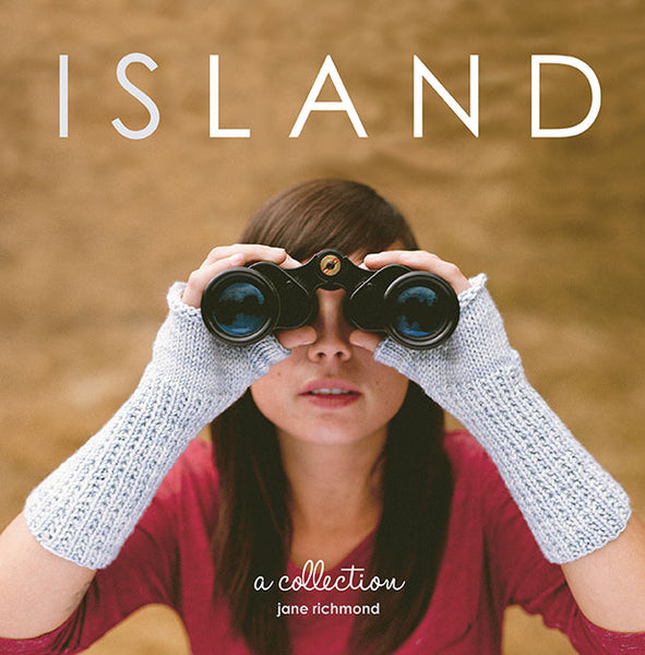 ISLAND a collection of knitting patterns by Jane Richmond