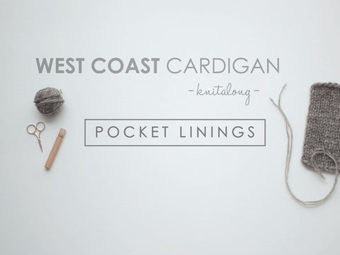 West Coast Cardigan KAL / Pocket Linings