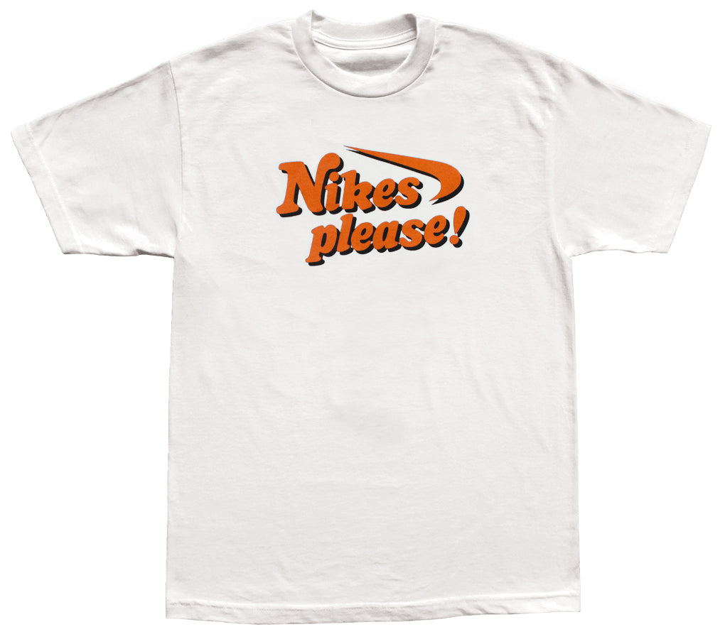 """Nikes Please!"" T-Shirt"