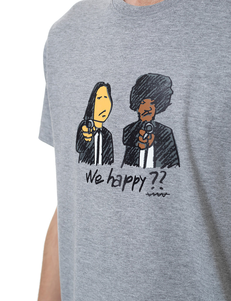 We Happy? callate la boca tshirt grey
