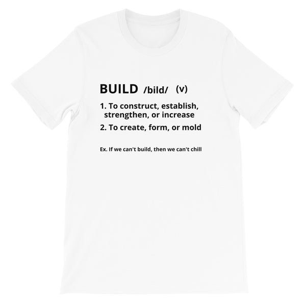 White Definition Of Build T-Shirt
