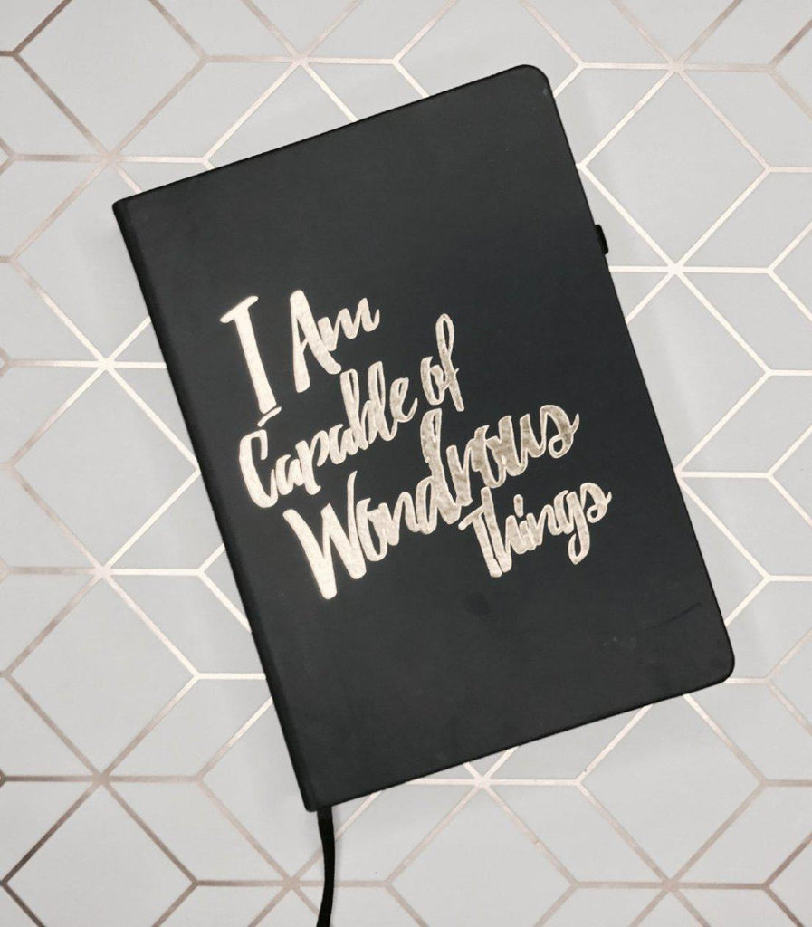 I Am capable Journal - I am capable of wondrous things journal - Please notes - PleaseNotes Journal - Affirmation Journal - Gratitude Journal - Daily Journal - Luxury Journal - Self Love Journal - Positivity Journal