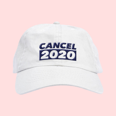 CANCEL 2020 Hat