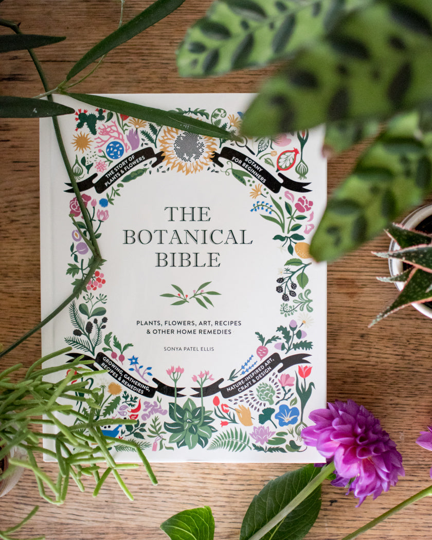 The Botanical Bible - Sonya Patel Ellis