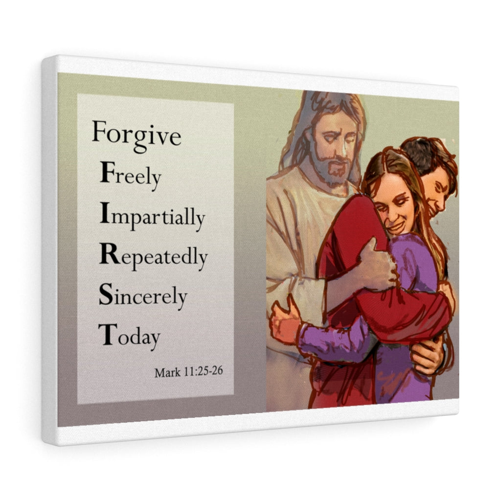 Forgive F.I.R.S.T. - Canvas Gallery Wraps
