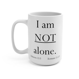 Not alone - Mug (15 oz)