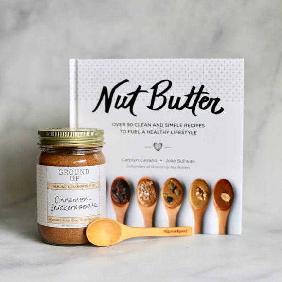 Nut Butter Cookbook by Ground Up PDX