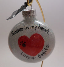 Hand Painted Christmas Ornament for Pet Lovers -- Forever in my Heart Personalized Free