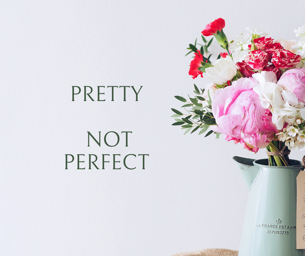 Pretty Not Perfect