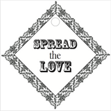 """Spread the Love"" Rustic Border Tag (#5)"