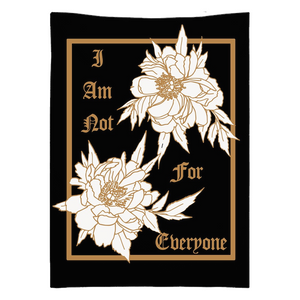 I Am Not For Everyone Gold & Black Tapestries in 3 sizes - Moon Goddess Market