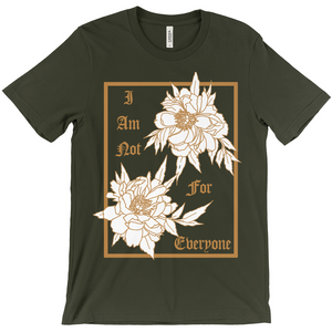 I Am Not For Everyone Bella & Canvas Short-Sleeve Unisex T-Shirt in 4 colors - Moon Goddess Market