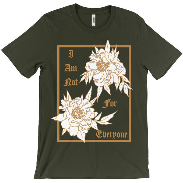 I Am Not For Everyone Bella & Canvas Short-Sleeve Unisex T-Shirt in 4 colors
