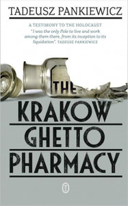 The Krakow Ghetto Pharmacy