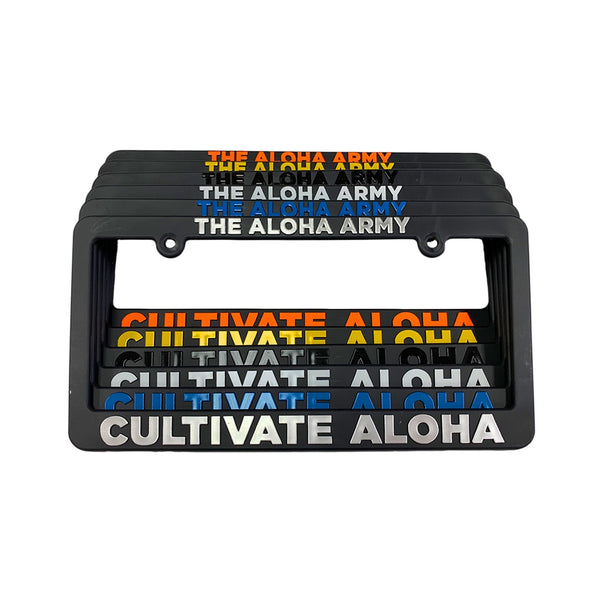 ALOHA ARMY - CULTIVATE ALOHA LICENSE FRAME (MULTI)
