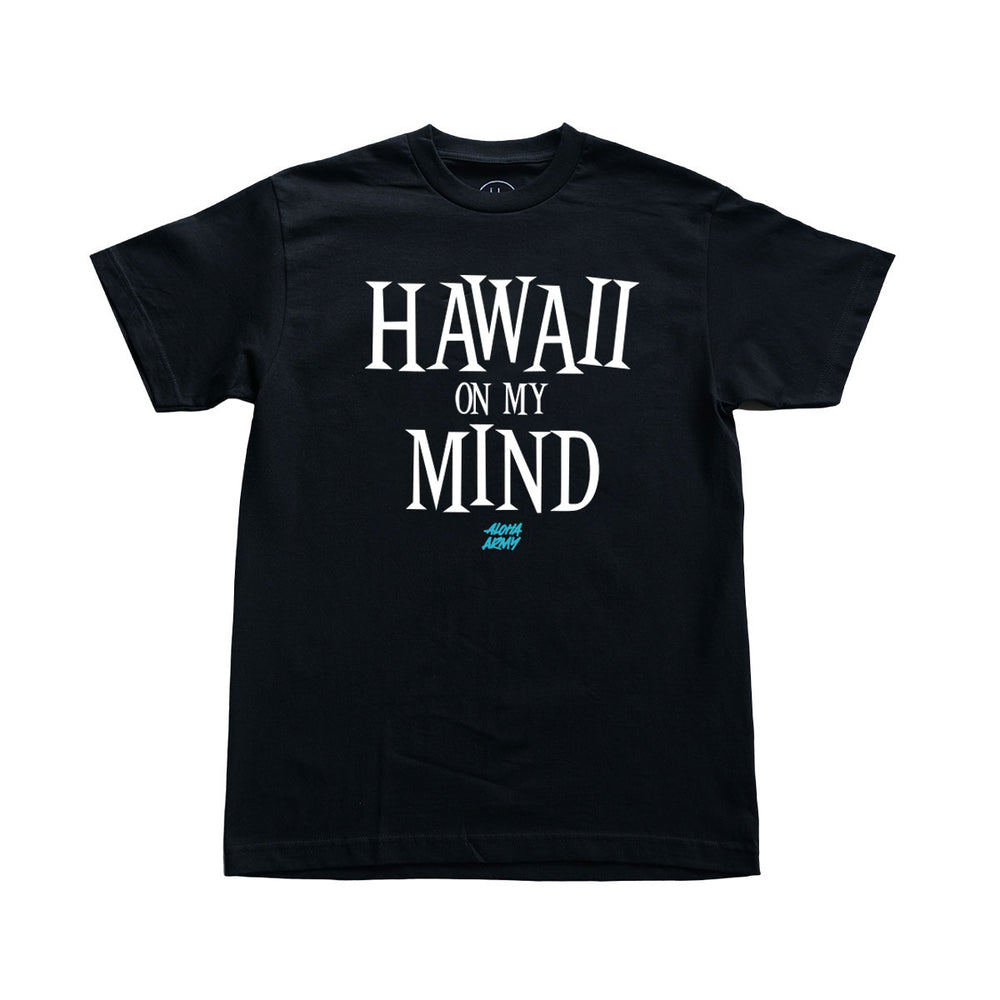HAWAII ON MY MIND TEE
