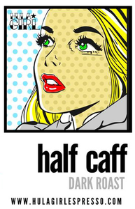 Half Caff Label - Dark Roast