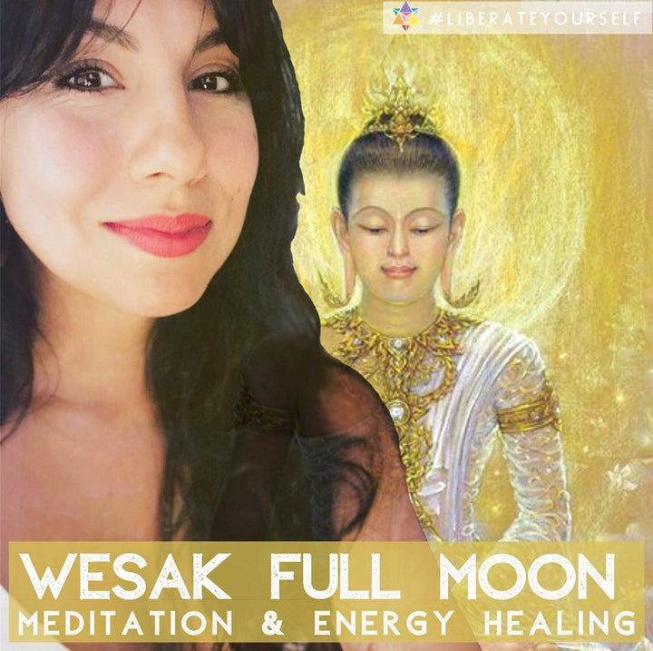 Wesak Full Moon Meditation & Energy Healing with Lili Reyes