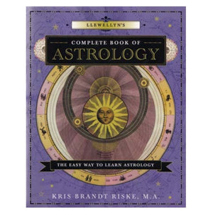 Llewellyn Complete Book of Astrology by Kris Brandt Riske