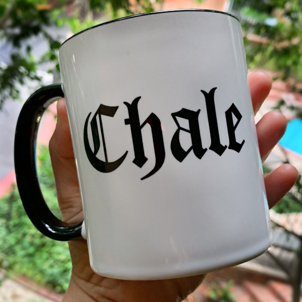 Chale Black and White Series Living Firme Inspired by Chicano Culture Coffee Mug