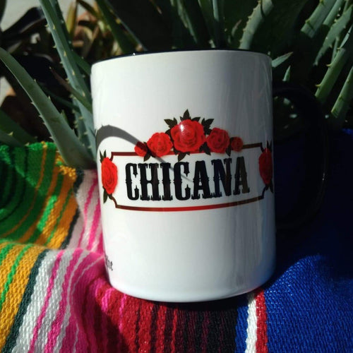 Living Firme Inspired by Chicano Culture Coffee Mugs: CHICANA